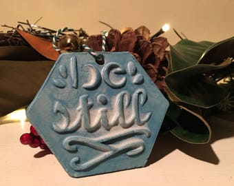 Be Still clay ornament