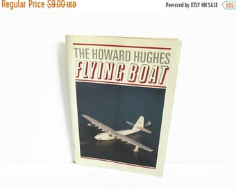 Christmas in July Sale The Howard Hughes Flying Boat Vintage Guide Book, Spruce Goose, Mike Roberts Color Productions, ISBN 0-86558-018-9