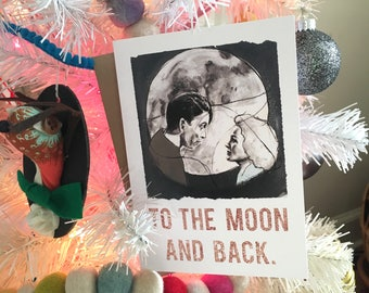 To The Moon and Back - Greeting Card