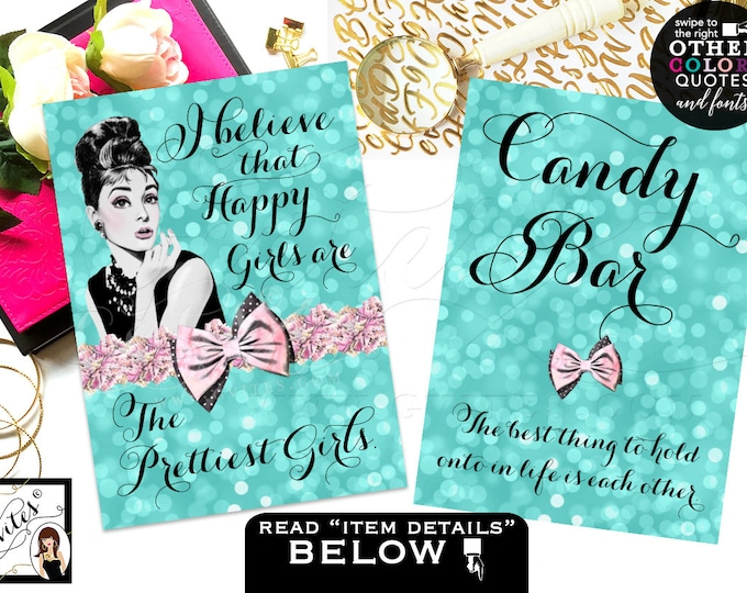 Candy bar sign, Audrey Hepburn printable quotes, sweet 16 table birthday party quinceanera signs, CUSTOMIZABLE {4x6 or 5x7} Set of 2