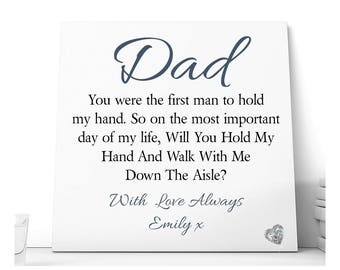 Dad WIll You Walk Me Down the Aisle Ceramic Plaque.  Personalised