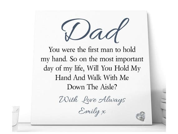 Dad WIll You Walk Me Down The Aisle Ceramic Plaque