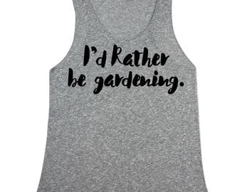 Id rather be gardening Tank Top - gardening Tank top for Women - Fitted Tanks - Womens eggplant shirts -  Small, Medium, Large, XL