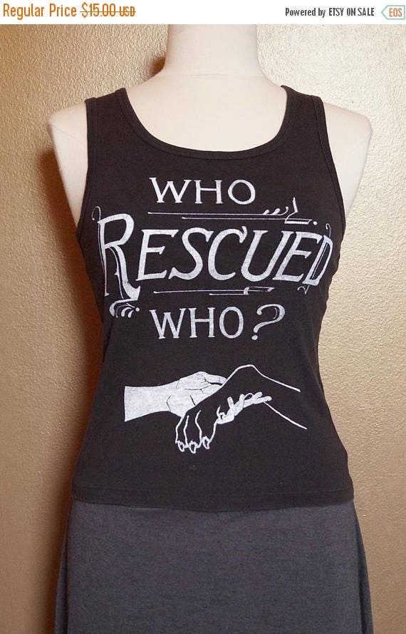 """ON SALE Small """"Who Rescued Who"""" Tank, White Ink on Black"""