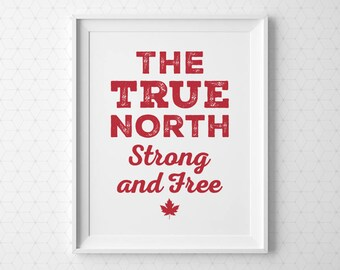 PRINTABLE Canada Day Decor, Canada Print, Canadian Print, True North Strong and Free, Red Cottage Decor Typography Print, Instant Download