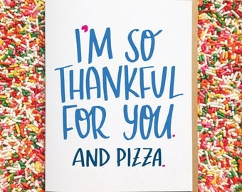 Pizza Card. Funny Card. Card for Best Friend. Hand Lettered Card. Colorful Greeting Card. Food Card. Funny Birthday Card. Thank You Note