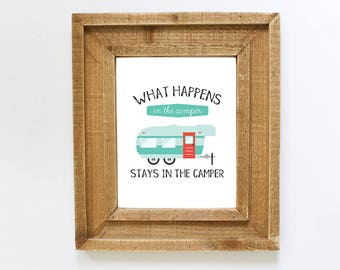 What happens in the Camper Stays in the Camper - Printable