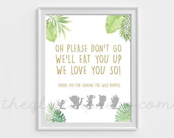 """Please Don't Go We'll Eat You Up, 8""""x10"""" and 7""""x5"""" Where the Wild Things Are Birthday Printable Party Favor Sign Decor, INSTANT DOWNLOAD"""