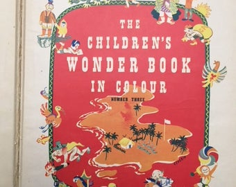 3 Vintage Books: The Children's Wonder Books in Colour, Publisher, Odhams Press London (Price for All 3)