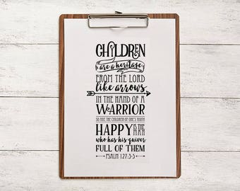 Bible Verse Psalm 127:3-5 - 8x10 Downloadable File