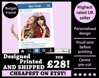 BUDGET Personalised + Printed Instagram Selfie Frame - Photobooth Prop Frame! For Weddings, Birthdays, Hen parties And Any Other Event!