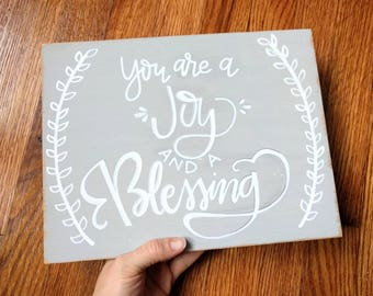 "You are a JOY and a Blessing / Salty Sunbeam Sign Shop / ""Blessed"" Collection / Nursery Wall Art / Baby Boy Sign / Baby Girl Sign / THW217"