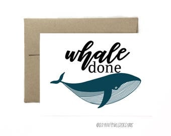 Whale done - Greeting Card