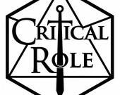 Critical Role Decals | Logo, Team, Phrase