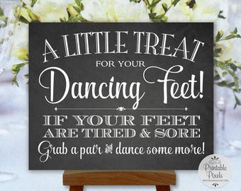 Dancing Shoes Sign, Chalkboard Style, Printable, Wedding Sign, Little Treat For Your Dancing Feet, Flip Flops Sign (#DA13C)