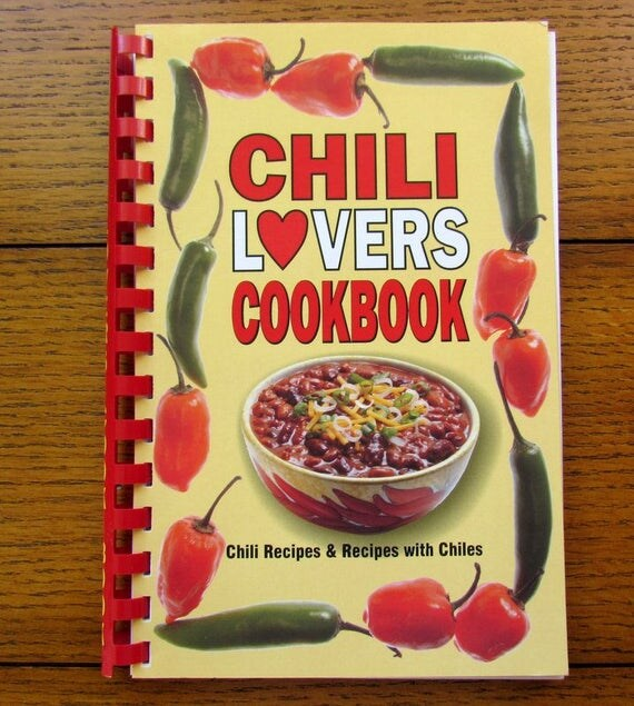 1984 Chili Lovers Cookbook Updated