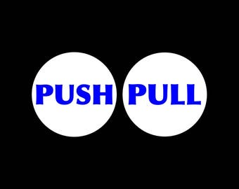 Push Pull Decal Set Push decal Pull Decal Push Pull Door Sign Decal Push Pull Signs vinyl Window Door sign