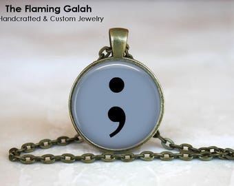 SEMI COLON Pendant •  Suicide Awareness •  Depression Awareness •  My Story's Not Over • Gift Under 20 • Made in Australia (P1459)
