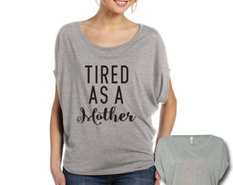 Tired as a Mother Circle Tee