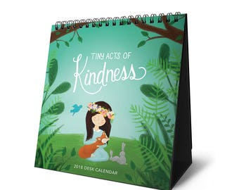 Tiny Acts of Kindness 2018 Desk Calendar - ALMOST SOLD OUT