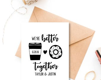 Save the Date Stamp, Coffee and Donuts Wedding Stamp, Wedding Favor Stamp, Better Together, Coffee Lovers, Custom Save the Date No. 71W