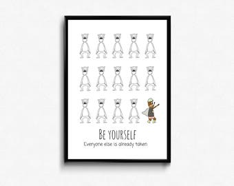 Be yourself! Everyone else is already taken (pink) - Kids graphic art -  nursery graphic art -  nursery print - kids print