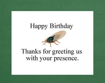 Birthday Cards, Funny Birthday, Cicada Wings, Sarcastic Cards, Sarcastic Birthday, Sarcastic Gift, Birthday Humor, Humorous Cards, Cards