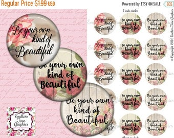 SALE 40% Off Be Your Own Kind of Beautiful Bottlecap Images. Digital 1 Inch Circle. Quote Bottle Cap. Pendant Necklace, Key Chain, Badge Ree