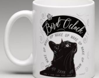 Bird O'Clock Mug or Monday Mug!