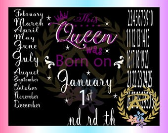 This Queen, was born, 12 Months, 31 days (SVG, DXF, EPS)