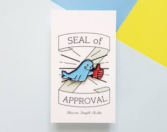 Seal of Approval Enamel Pin - Lapel Pin