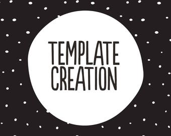 Template Creation