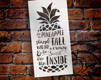 Be A Pineapple - Tall & Sweet - Word Art Stencil - Select Size - STCL2027 - by StudioR12
