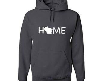 Wisconsin Home Hoodie, Wisconsin Sweatshirt, Wisconsin Shirt