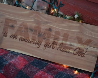Family is amazing gift from God-Red cedar Board