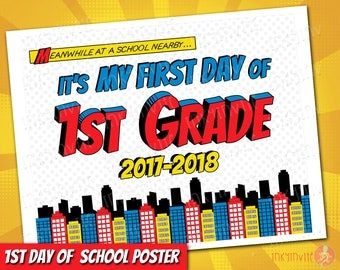 Superhero 1st Day of 1st Grade Sign 2017-18 | INSTANT DOWNLOAD First Day of School Sign | 1st First Day of Prechool Printable Sign Pre-K