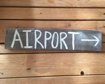 Wooden AIRPORT Sign