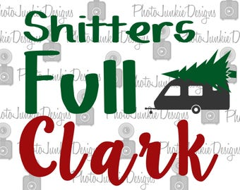 Cuttng File Printable  Shitters Full Clark   SVG PNG  DXF digtal Files  Jpeg