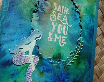 "Ocean themed card with mermaid: ""Sand Sea You & Me"""