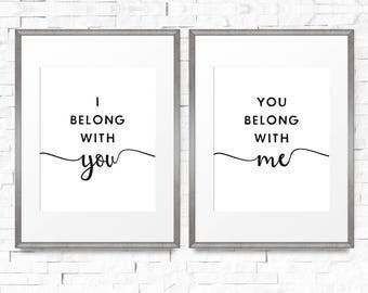 I belong with you, you belong with me print, Set of 2 prints, Modern farmhouse print, Print sets of 2, Art prints set, Bedroom decor