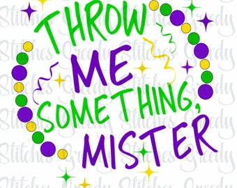 Throw Me Something, Mister Mardi Gras svg eps dxf png