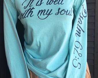 "Large Women's Christian T-Shirt "" It is well with my soul"" long sleeve t-shirt."