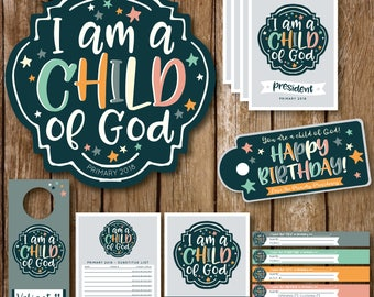 Primary 2018 Theme || I Am a Child of God || Digital File Package