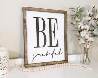 Be Grateful Framed Wood Sign