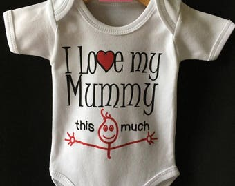 I Love My Mummy This Much Baby Onesie / Bodysuit Cute Gift for Baby and Mummy