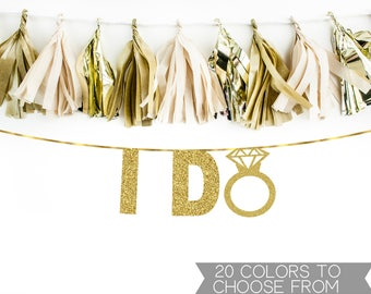I Do Banner, Engagement Party Banner, Bachelorette Banner, Gold Glitter Banner, Diamond Ring Banner
