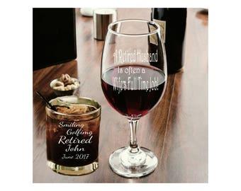 2 glass set, RETIREMENT, rock glass, stemmed wine, retiree, wife, husband, laser etched, personalized, beer, Pilsner, gift ,wine , stemless