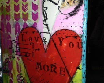 Mixed Media Painting Red Heart, Love You More Quote, Original Acrylic Art, Wall Art, Abstract Art