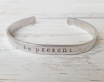 Be Present Bracelet Mindfulness Gift Hand-Stamped Bracelet Mindful Gift Mindfulness Bracelet Mindfulness Jewelry Be Present Gift Inspiration