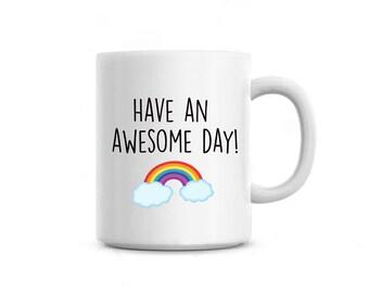 Rainbow mug, Cute coffee mug, Positivity mug, Work mug, Encouragement mug, College mug, Back to school mug, Best friend birthday gift
